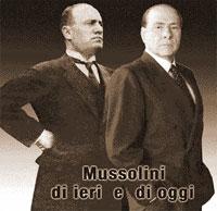 Mussolini,Berlusconi